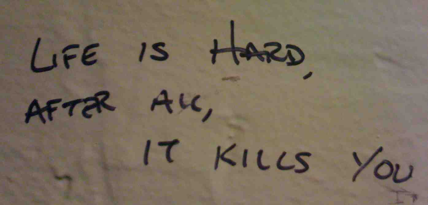 NYC - Mary Anne's - Life is Hard, After All, It Kills You