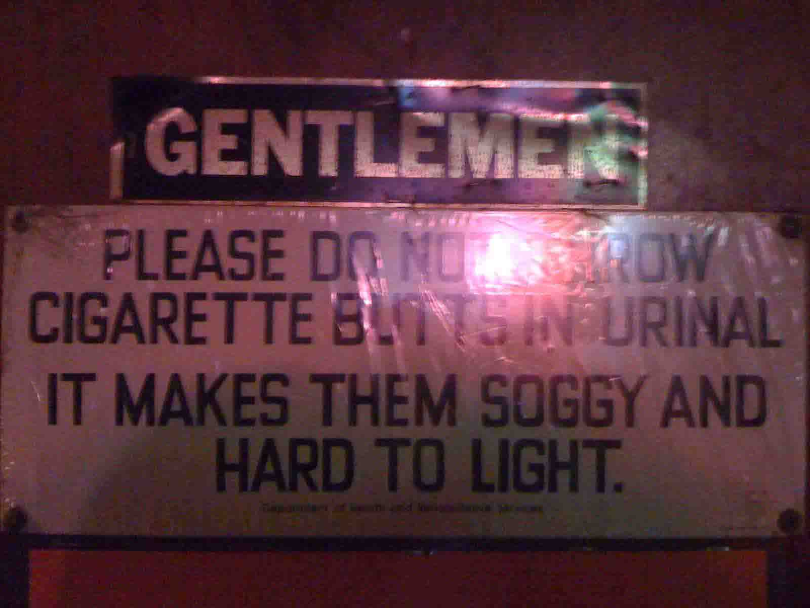 Neptune Beach, FL - Pete's Bar - Please Do Not Throw Cigarette Butts in Urinal It Makes Them Soggy and Hard to Light
